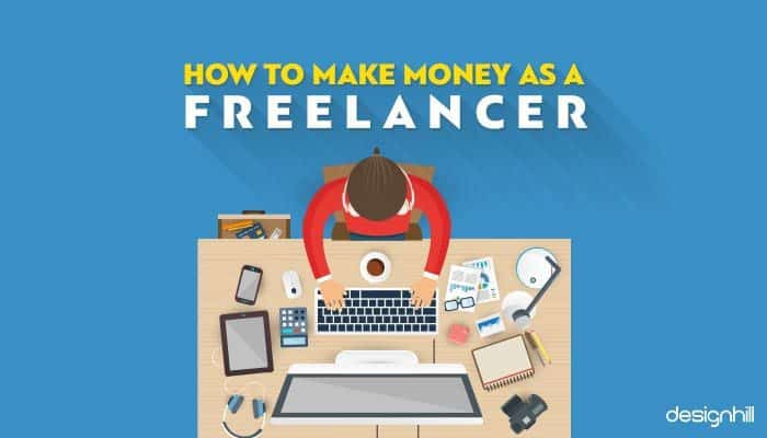 Ways To Earn Money With Freelancing